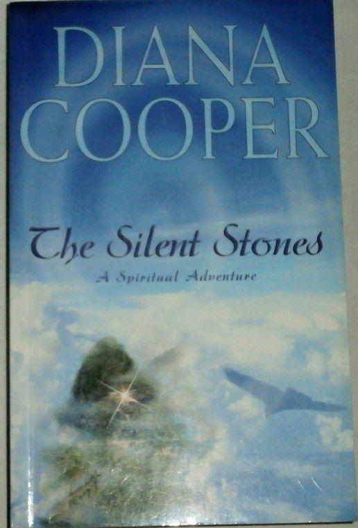 Cooper Diana - The silent stones: A Spiritual Adventure