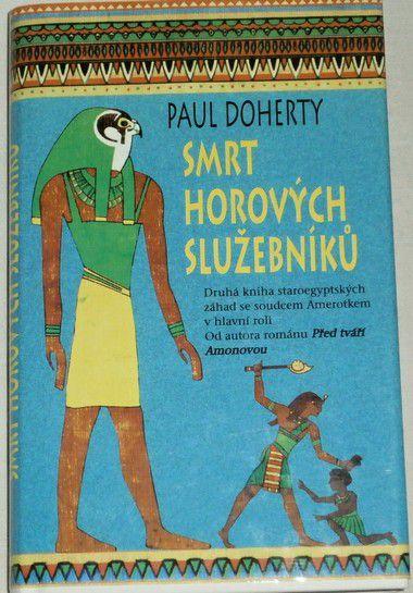 Doherty Paul - Smrt horových služebníků