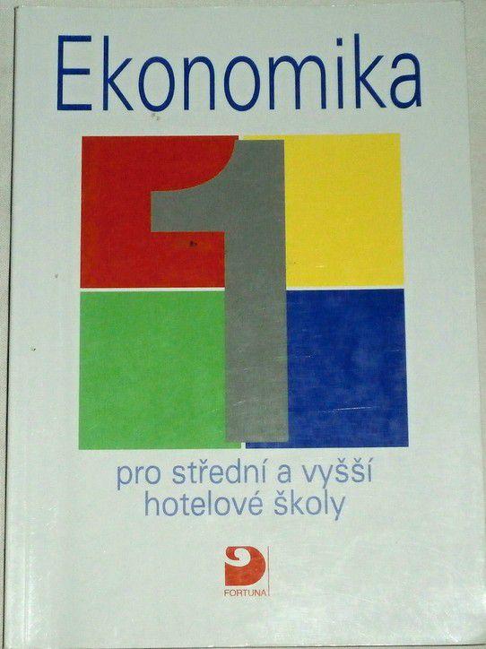 Ekonomika pro střední a vyšší hotelové školy 1.