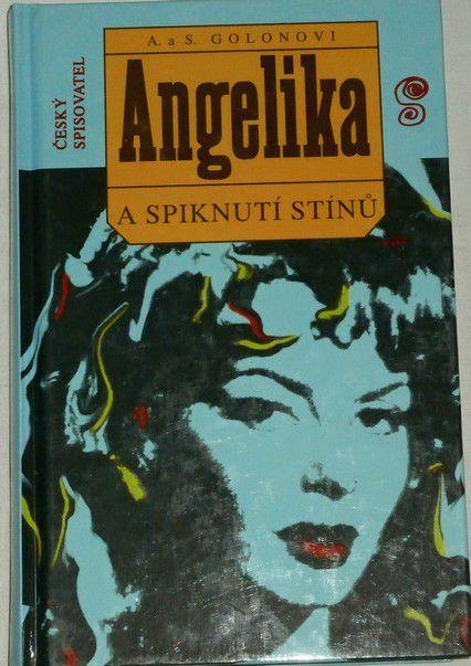 Golonovi A. a S. - Angelika a spiknutí stínů