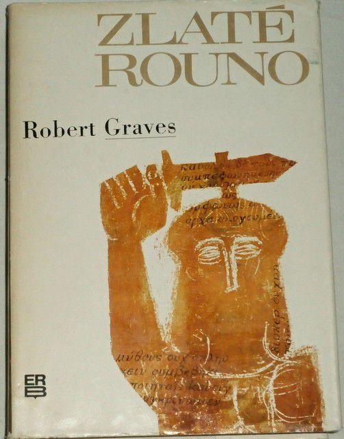 Graves Robert - Zlaté rouno