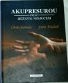 Jarmey Chris, Tindall John - Akupresurou proti běžným nemocem