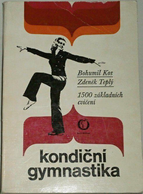 Kos Bohumil, Teplý Zdeněk - Kondiční gymnastika