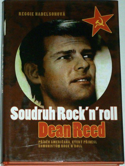 Nadelsonová Reggie - Soudruh Rock´n´roll Dean Read