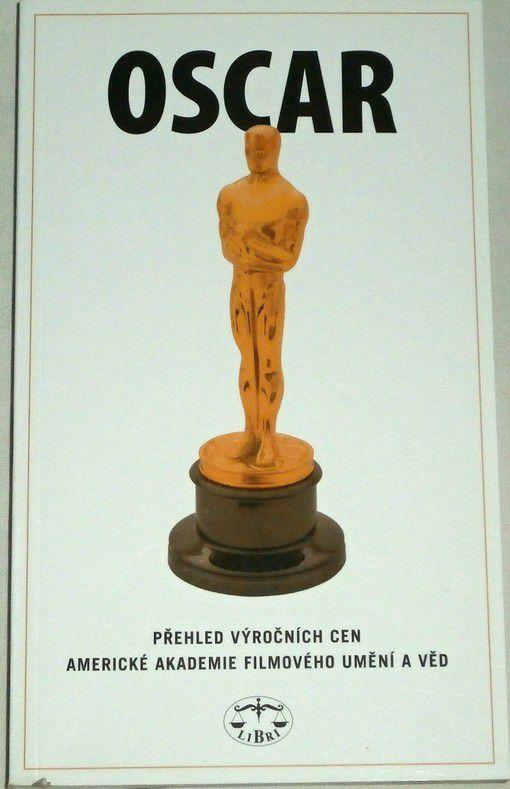 Oscar - Přehled výročních cen americké Akademie filmového umění a věd