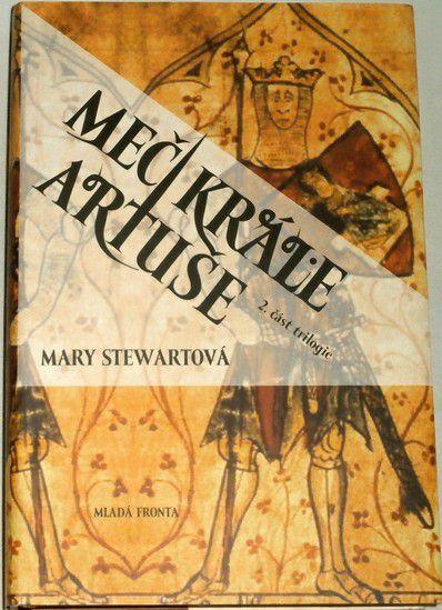 Stewartová Mary - Meč krále Artuše