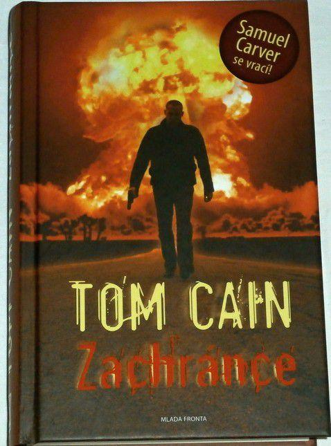 Cain Tom - Zachránce