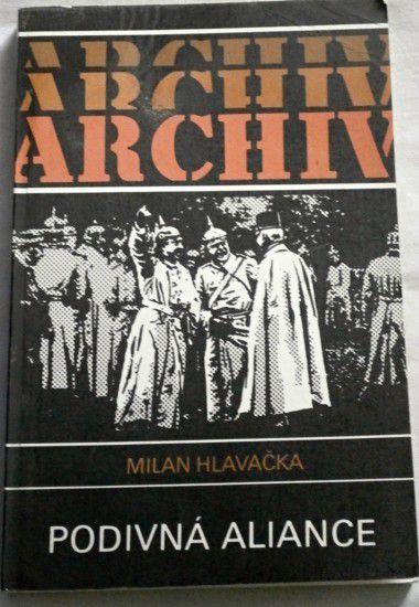 Hlavačka Milan - Podivná aliance