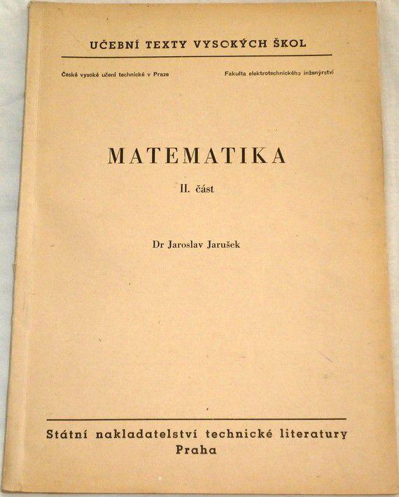 Jarušek Jaroslav - Matematika II. část
