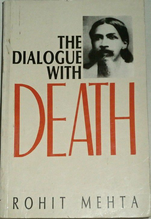 Mehta Rohit The Dialogue with Death