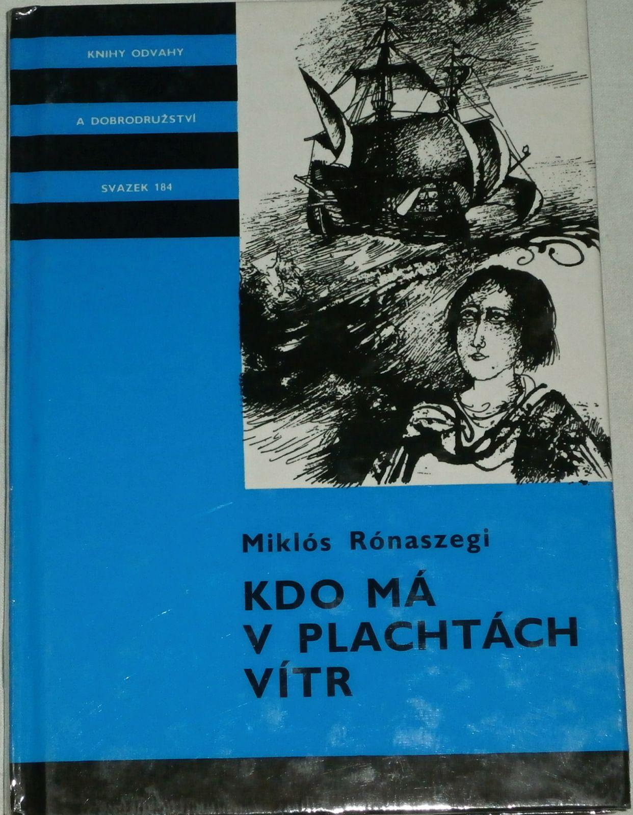 Rónaszegi Miklós - Kdo má v plachtách vítr (KOD sv. 184)