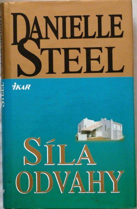 Steel Danielle - Síla odvahy