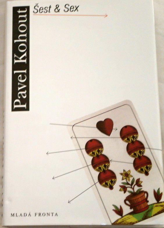 Kohout Pavel - Šest & Sex