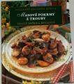 Masové pokrmy z trouby - Nejlepší recepty světa