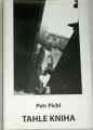 Pichl Petr - Tahle kniha