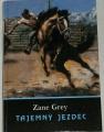Grey Zane - Tajemný jezdec