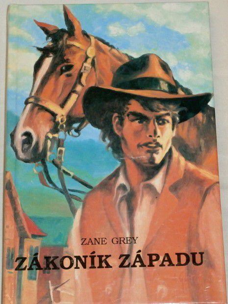 Grey Zane - Zákoník západu