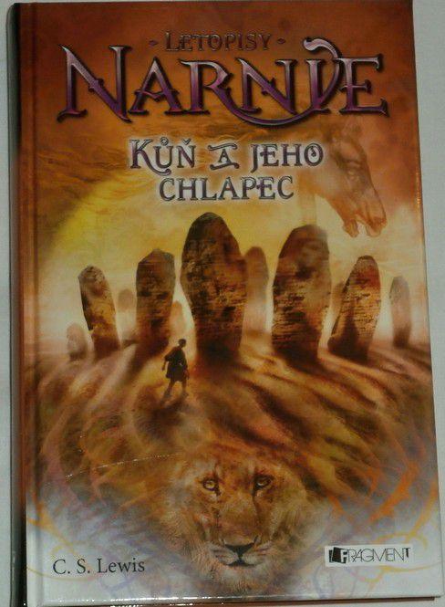 Lewis C. S. - Letopisy Narnie: Kůň a jeho chlapec