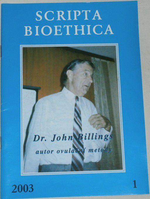 Scripta bioethica 1/ 2003