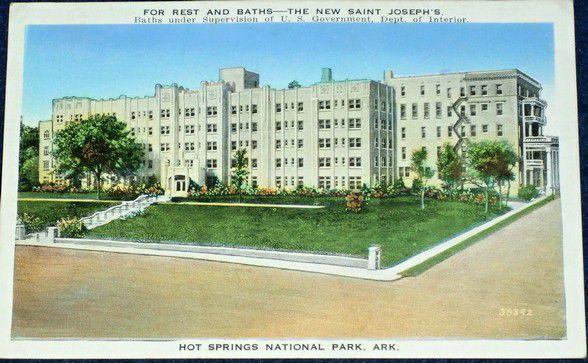 Hot Springs, Arkansas Postcard For Rest and Baths - The New St. Joseph