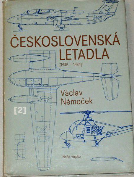 Němeček Václav - Československá letadla 2 1945 - 1984