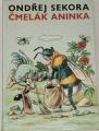 Sekora Ondřej - Čmelák Aninka