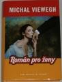 Viewegh Michal - Román pro ženy