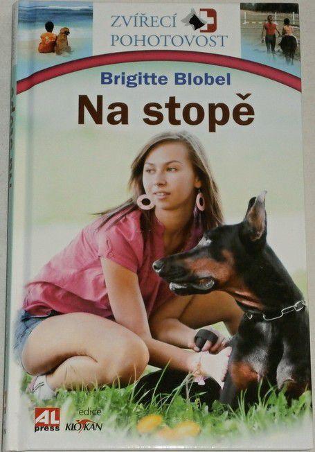 Blobel Brigitte - Na stopě