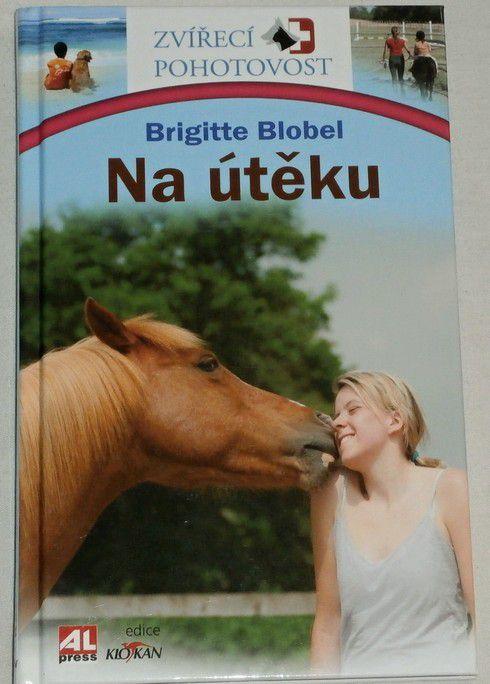 Blobel Brigitte - Na útěku