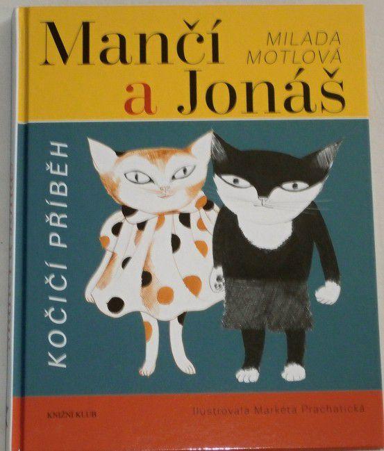 Motlová Milada - Mančí a Jonáš