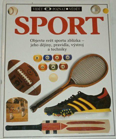 Sport - dějiny, pravidla, výstroj a techniky