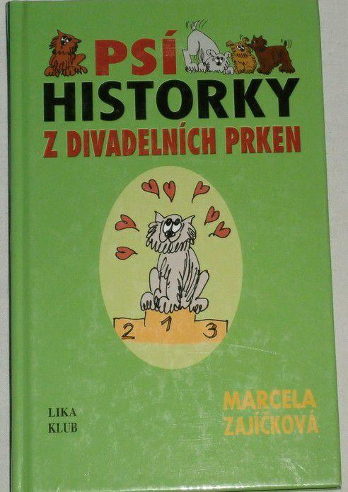 Zajíčková Marcela - Psí historky z divadelních prken