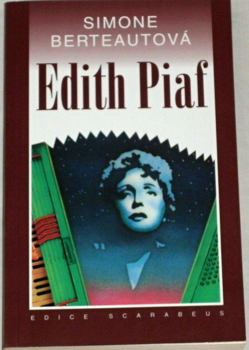 Berteautová Simone - Edith Piaf