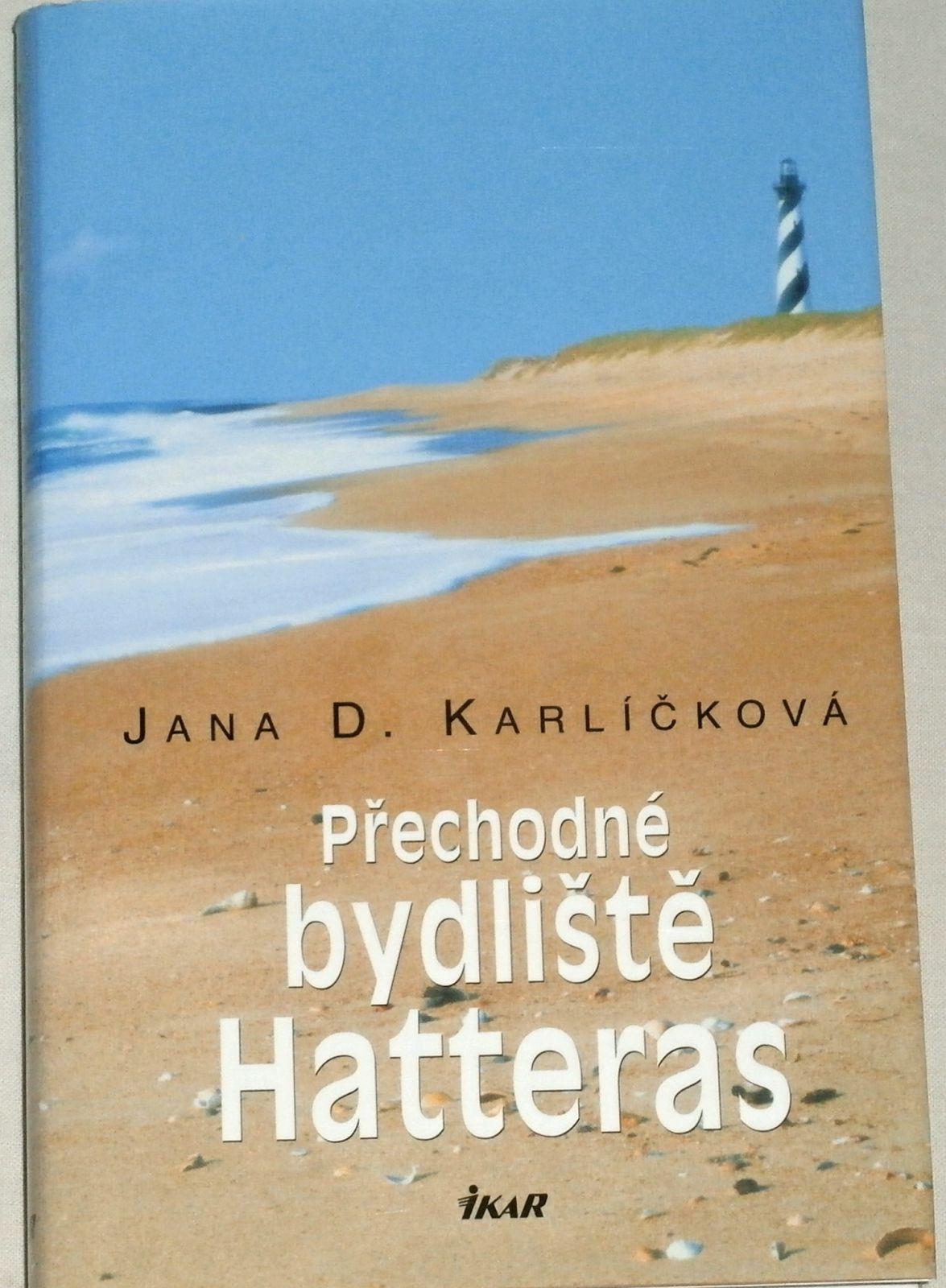 Karlíčková Jana D. - Přechodné bydliště Hatteras