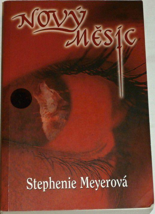 Meyerová Stephenie - Nový měsíc