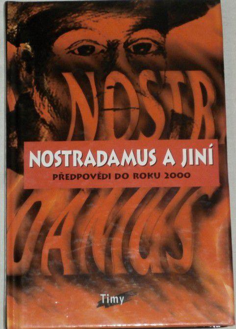 Nostradamus a jiní - Předpověď do roku 2000