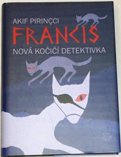 Pirincci Akif - Francis