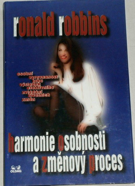 Robbins Ronald - Harmonie osobnosti a změnový proces