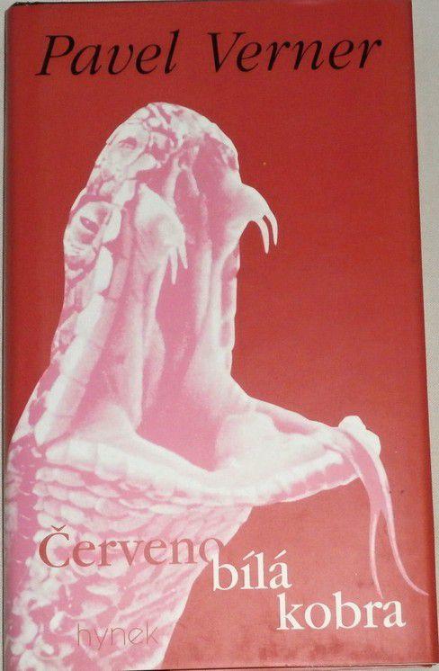 Verner Pavel - Červenobílá kobra