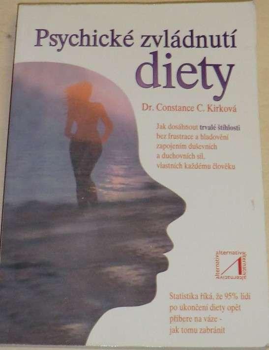 Kirková Constance - Psychické zvládnutí diety