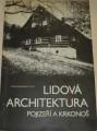 Lidová architektura Pojizeří a Krkonoš