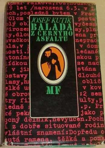Kutík Josef - Balada z černýho asfaltu