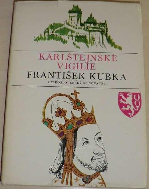Kubka František - Karlštejnské vigilie