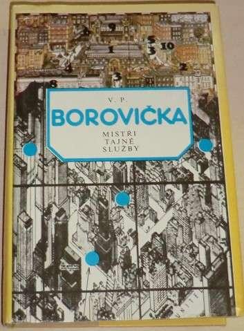 Borovička V.P. - Mistři tajné služby
