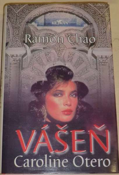 Chao Roman - Vášeň Caroline Otero