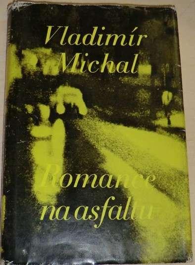 Michal Vladimír - Romance na asfaltu