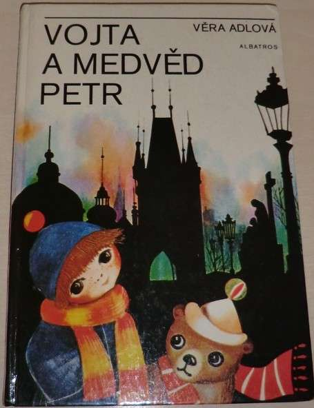 Adlová Věra - Vojta a medvěd Petr