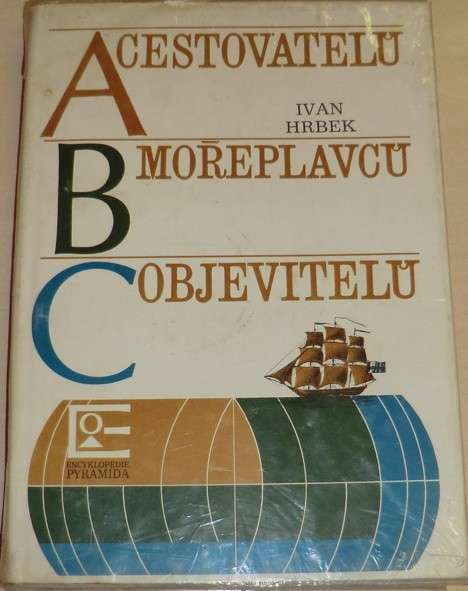 Hrbek Ivan - ABC cestovatelů, mořeplavců, objevitelů