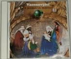 CD - Vacenovjáci - K ježíškovi do Betléma