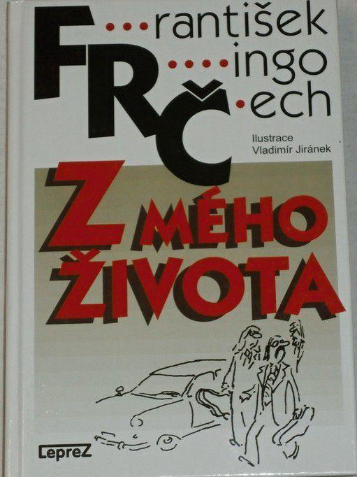Čech František Ringo - Z mého života